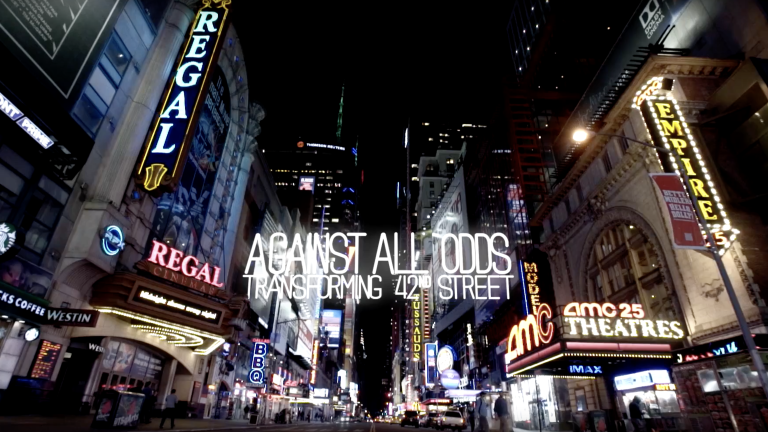 Against All Odds: Transforming 42nd Street
